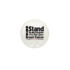 StandDaughterBreastCancer Mini Button (10 pack)