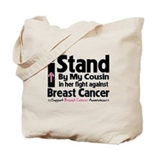 I Stand Cousin Breast Cancer Tote Bag