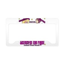 Sister's In The Fight License Plate Holder