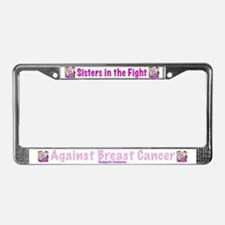 Sister's In The Fight License Plate Frame