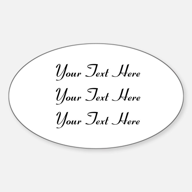 Customizable Personalized (Black Te Sticker (Oval)