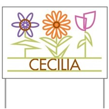 Cecilia with cute flowers Yard Sign