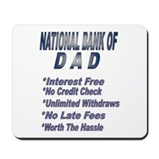 National Bank of Dad Mousepad