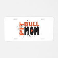 Pit Bull Mom Aluminum License Plate