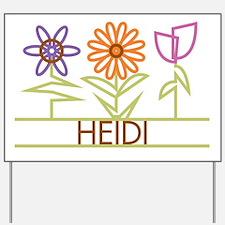 Heidi with cute flowers Yard Sign