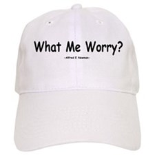 What Me Worry? Baseball Cap