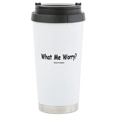 What Me Worry? Travel Mug