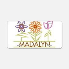 Madalyn with cute flowers Aluminum License Plate