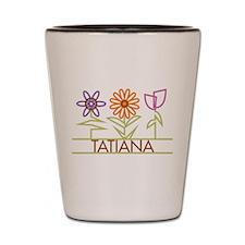 Tatiana with cute flowers Shot Glass