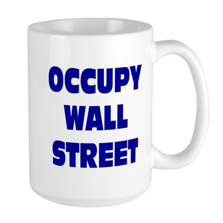 Occupy Wall Street: Large Mug