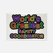 World's Greatest SAFETY COORDINATOR Rectangle Magn
