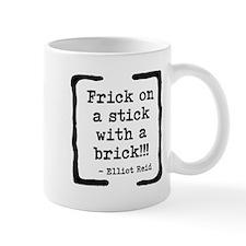 Frick on a Stick Mug