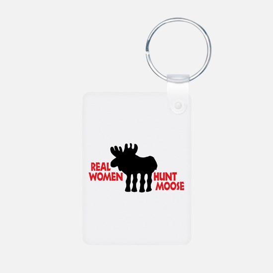 Real Women Hunt Moose Keychains