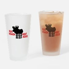 Real Women Hunt Moose Drinking Glass