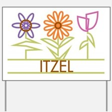 Itzel with cute flowers Yard Sign