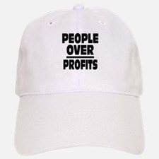 People Over Profits: Baseball Baseball Cap