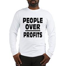 People Over Profits: Long Sleeve T-Shirt