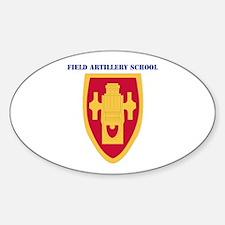 DUI - Field Artillery Center/School with Text Stic