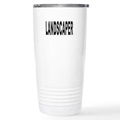 Landscaper Travel Mug