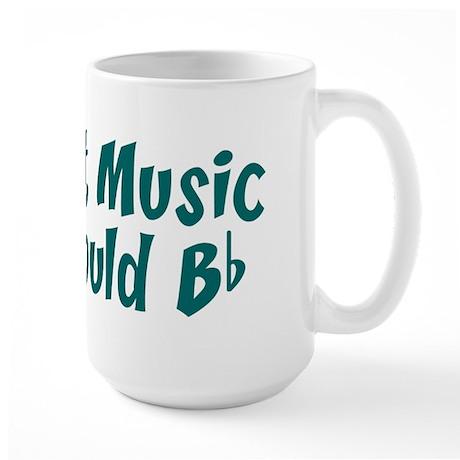 Without Music Life Would B Flat Large Mug