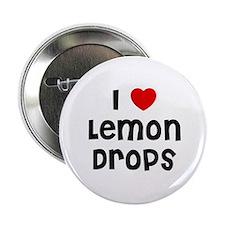 """I * Lemon Drops 2.25"""" Button (10 pack)"""