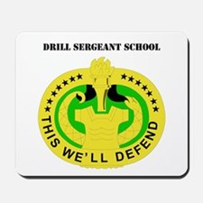 DUI - Drill Sergeant School with Text Mousepad