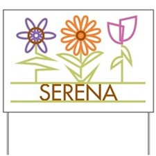 Serena with cute flowers Yard Sign
