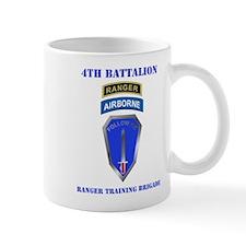 DUI-4TH BN-RANGER TRAINING BDE WITH TEXT Mug