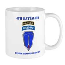 DUI-4TH BN-RANGER TRAINING BDE WITH TEXT Small Mug