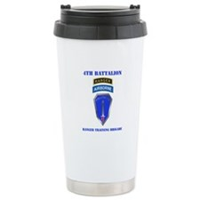 DUI-4TH BN-RANGER TRAINING BDE WITH TEXT Travel Mug