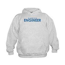 My Mommy is an Engineer Hoodie