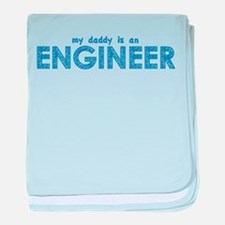 My Daddy is an Engineer baby blanket