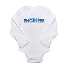 My Daddy is an Engineer Long Sleeve Infant Bodysui