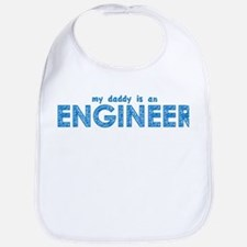 My Daddy is an Engineer Bib