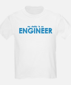 My Daddy is an Engineer T-Shirt