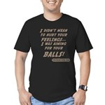 I didn't mean to hurt... Men's Fitted T-Shirt (dar