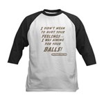 I didn't mean to hurt... Kids Baseball Jersey