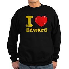 I love Edward Sweatshirt