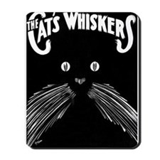 The Cats Whiskers Mousepad