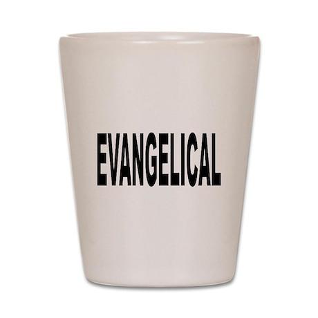 Evangelical Shot Glass