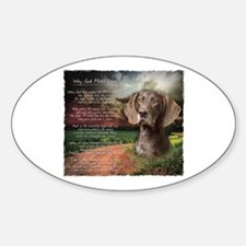 """""""Why God Made Dogs"""" GSP Decal"""