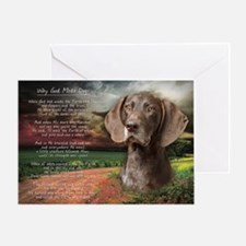 """Why God Made Dogs"" GSP Greeting Card"