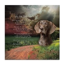 """Why God Made Dogs"" GSP Tile Coaster"