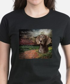 """Why God Made Dogs"" GSP Tee"