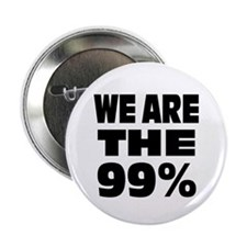 "We are the 99% 2.25"" Button (10 pack)"