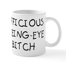 Officious Seeing-Eye Bitch Mug