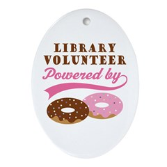 Library Volunteer Funny Ornament (Oval)