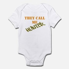 They Call Me Hunter Infant Bodysuit
