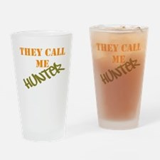 They Call Me Hunter Drinking Glass