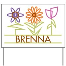 Brenna with cute flowers Yard Sign
